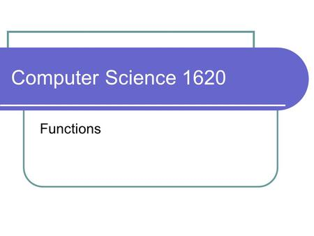Computer Science 1620 Functions. Given a number n, the factorial of n, written n!, is computed as follows: note: 0! = 1 examples: n! = n x (n-1) x (n-2)