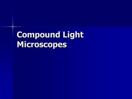 Compound Light Microscopes. Parts Identification.