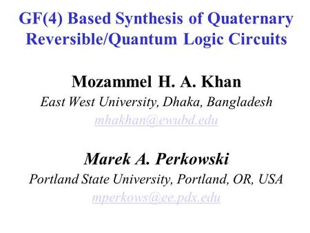 GF(4) Based Synthesis of Quaternary Reversible/Quantum Logic Circuits