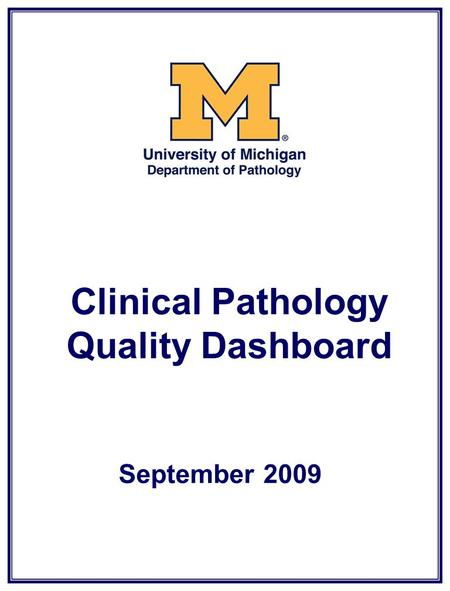 Clinical Pathology Quality Dashboard September 2009.