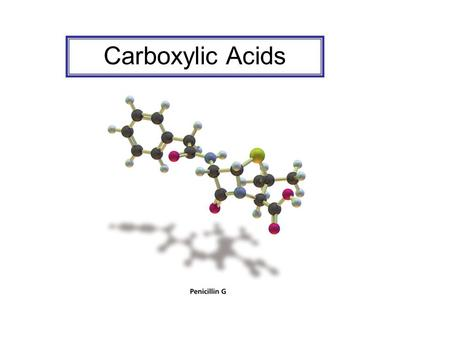 Carboxylic Acids. Nomenclature of Carboxylic Acids Esters.