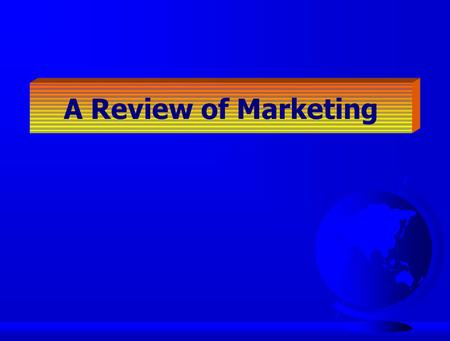 A Review of Marketing. 7 The International Marketing Task Political/legal forces Economic forces 1 2 Environmental uncontrollables country market A Environmental.