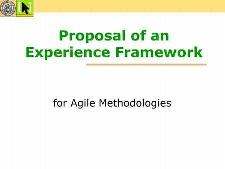 Proposal of an Experience Framework for Agile Methodologies.