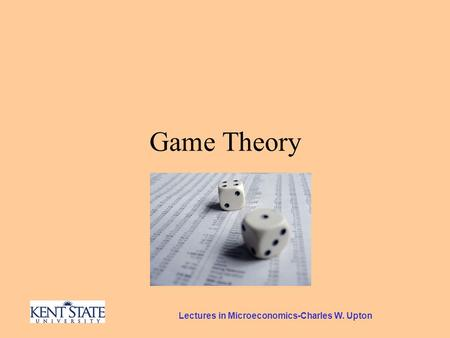 Lectures in Microeconomics-Charles W. Upton Game Theory.