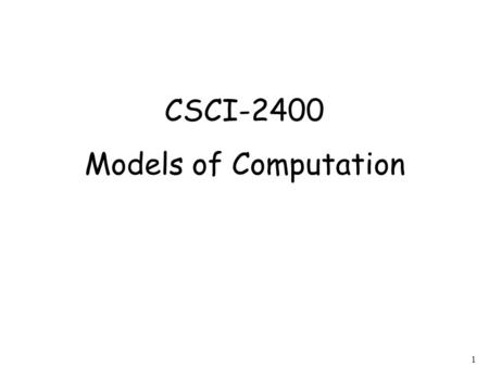 1 CSCI-2400 Models of Computation. 2 Computation CPU memory.