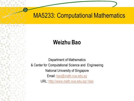 MA5233: Computational Mathematics