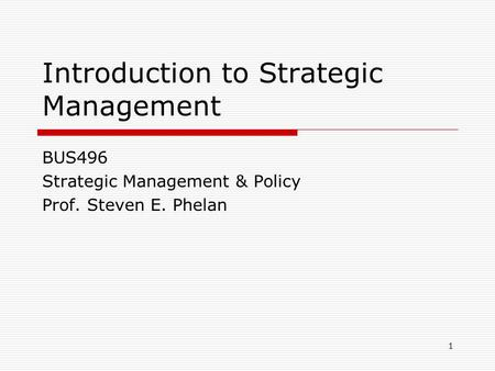 Introduction to Strategy/ Strategic Management