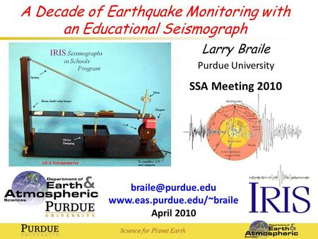 Science for Planet Earth  April 2010 A Decade of Earthquake Monitoring with an Educational Seismograph Larry.