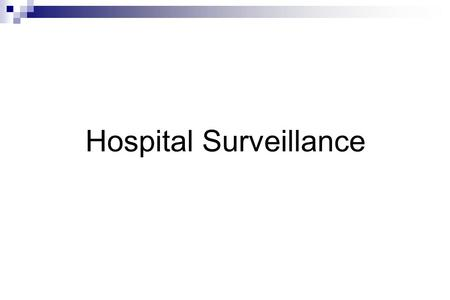 Hospital Surveillance. Impact of infectious diseases  IDs are considered to be the leading cause of death  Mass population movement  Emerging and re-emerging.