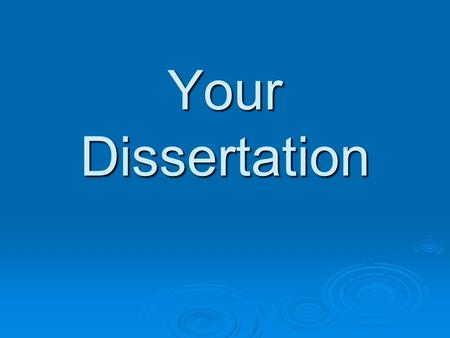 Dissertation Supervisor Role