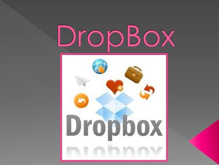  DropBox is a free software download that allows you to synchronize or backup your files you get a 2 GB of space free. If you want more space you have.