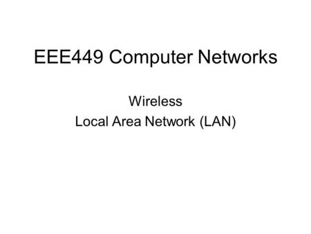 Wireless Local Area Network (LAN)