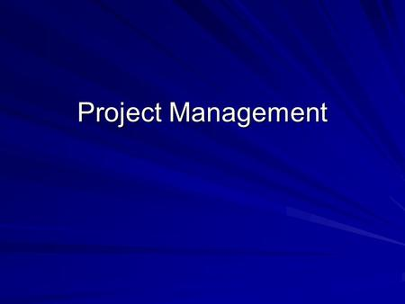 Project Management. Project Management - Definition A project can be defined as: –An endeavour in which human, material and financial resources are organised,