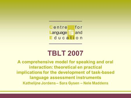 TBLT 2007 A comprehensive model for speaking and oral interaction: theoretical en practical implications for the development of task-based language assessment.