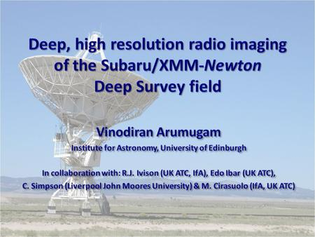  Extragalactic radio surveys at 1.4 GHz  An overview of the survey (hereafter UDS20) and some results  The nature of the radio population.