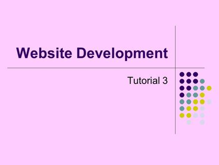 Website Development Tutorial 3. Outline Getting data from the user using forms Sending data from a form to a PHP program Writing the data to a file for.