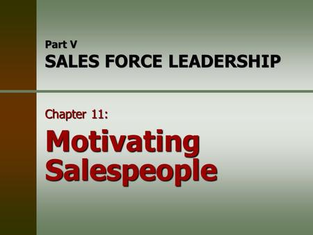 Motivating people in the sales force