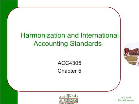 Harmonization and International Accounting Standards