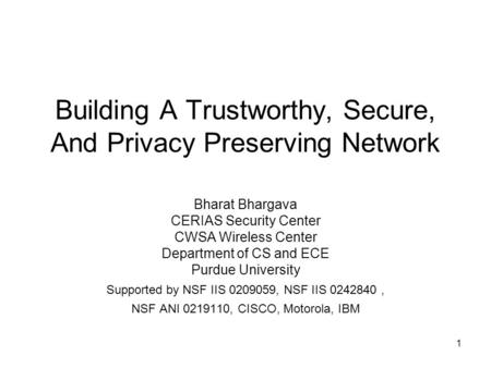 Building A Trustworthy, Secure, And Privacy Preserving <strong>Network</strong>