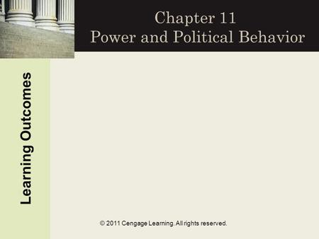 Chapter 11 Power and Political Behavior