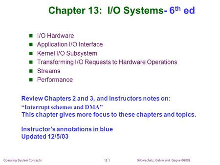 Chapter 13: I/O Systems- 6th ed