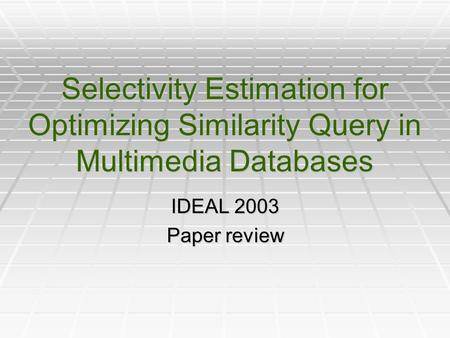 query optimization paper Query optimization is a function of many relational database management systems the query optimizer attempts to determine the most efficient way to execute a given query by considering the possible query plans.