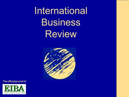 International Business Review The official journal of.