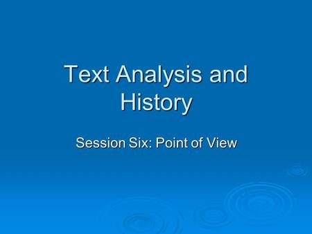 analysis of the point of view Point of view: first person, second, third,  third person and first person are by far the most common point of view styles in novels  poetry analysis,.