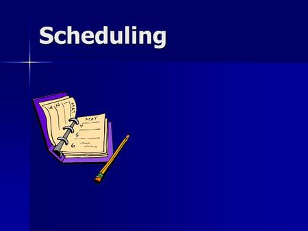 "Scheduling. Characteristics of a ""job"" Constituent operations Constituent operations Due date Due date Time of arrival in shop Time of arrival in shop."