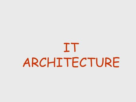 IT ARCHITECTURE © Holmes Miller 1999. BUILDING METAPHOR 3CUSTOMER'S CONCERN Has vision about building that will meet needs and desires 3ARCHITECT'S CONCERN.