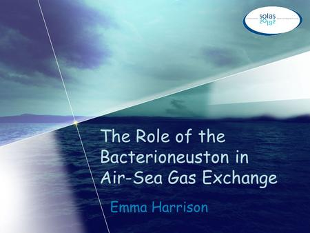 The Role of the Bacterioneuston in Air-Sea Gas Exchange