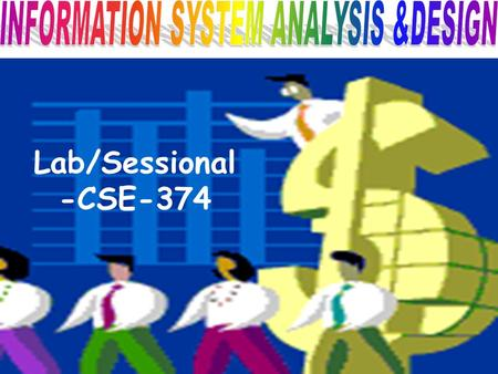 Lab/Sessional -CSE-374. TACKLING COMPUTER PROJECT A step-by-step guide to better projects.