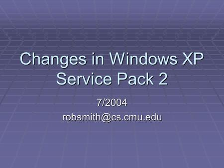 Changes in Windows XP Service Pack 2