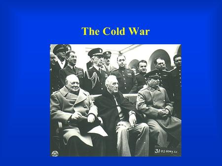 was president truman responsible for the start of the cold war