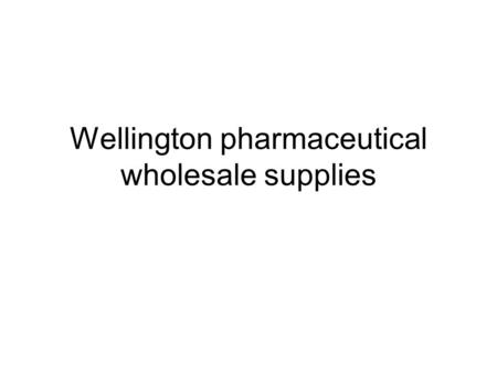 Wellington pharmaceutical wholesale supplies. Supplied Documents Product Sales Report Wellingtons Invoice Product Stock Report Sales Executive report.