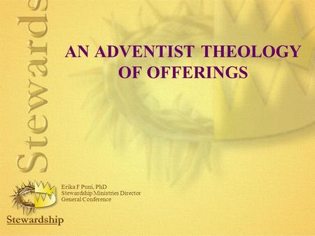 AN ADVENTIST THEOLOGY OF OFFERINGS