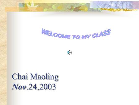 Chai Maoling Nov.24,2003 Book Ⅲ Lesson 46 The Universe And Man-made Satellite.