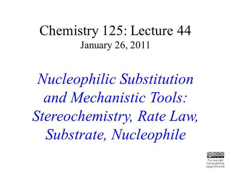 Nucleophilic Substitution and Mechanistic Tools: