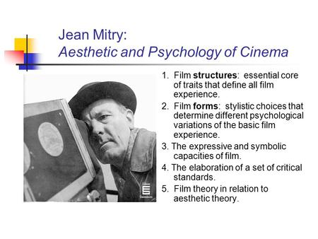Jean Mitry: Aesthetic and Psychology of Cinema