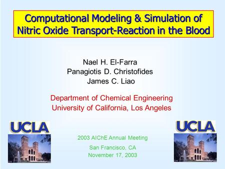Department of Chemical Engineering University of California, Los Angeles 2003 AIChE Annual Meeting San Francisco, CA November 17, 2003 Nael H. El-Farra.