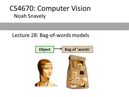 Lecture 28: Bag-of-words models
