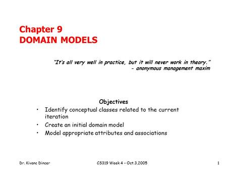 Chapter 9 DOMAIN MODELS Objectives