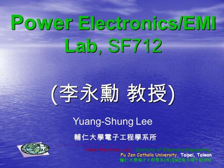 Power Electronics/EMI Lab, SF712