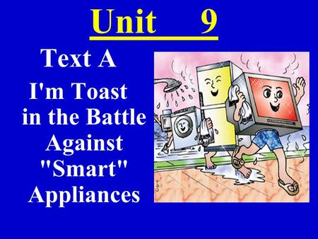 I'm Toast in the Battle Against Smart Appliances