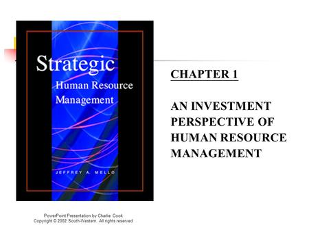 CHAPTER 1 AN INVESTMENT PERSPECTIVE OF HUMAN RESOURCE MANAGEMENT