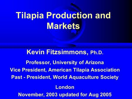 Tilapia Production and Markets