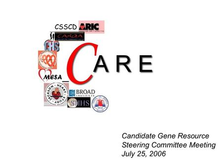 Candidate Gene Resource Steering Committee Meeting July 25, 2006.
