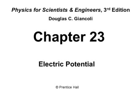 Physics for Scientists & Engineers, 3rd Edition