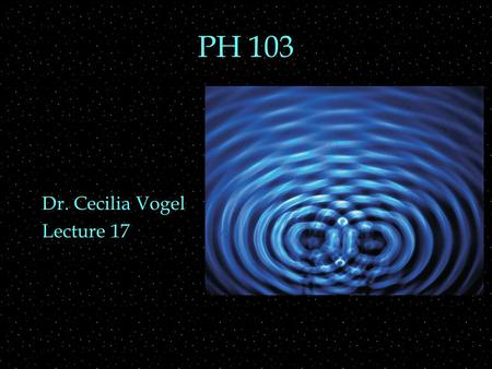 PH 103 Dr. Cecilia Vogel Lecture 17. Review Outline  Lenses  application to magnifier, microscope  angular size and magnification  Lenses  ray diagrams.