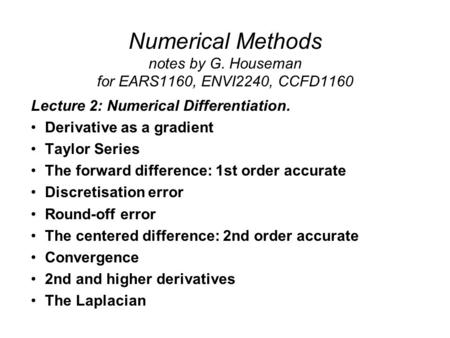Lecture 2: Numerical Differentiation. Derivative as a gradient